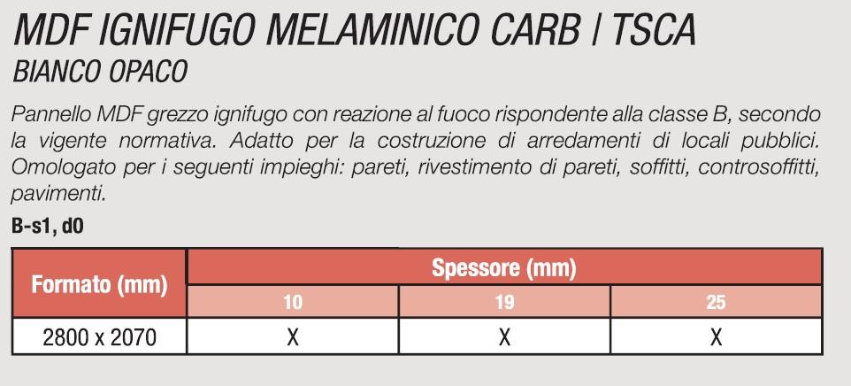 MDF IGNIFUGO MELAMINICO CARB / TSCA BIANCO OPACO
