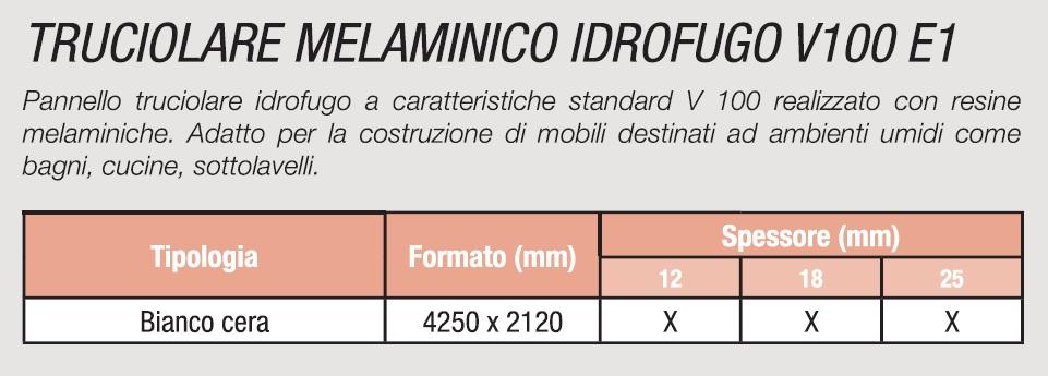 TRUCIOLARE MELAMINICO IDROFUGO V100 E1 - SPECIFICHE